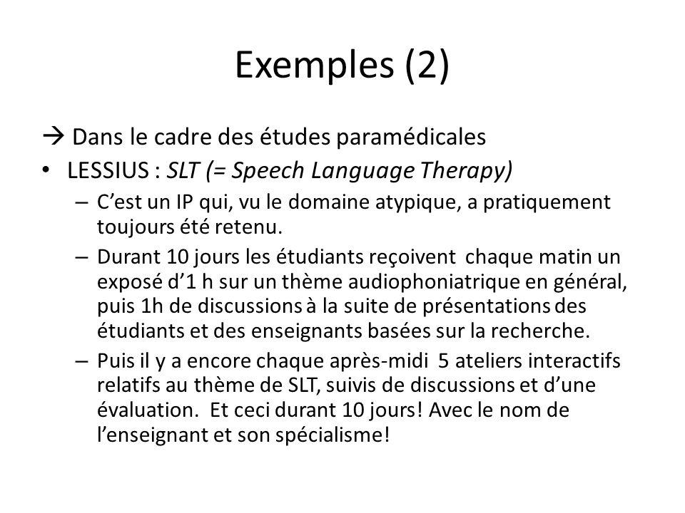 Exemples (2)  Dans le cadre des études paramédicales