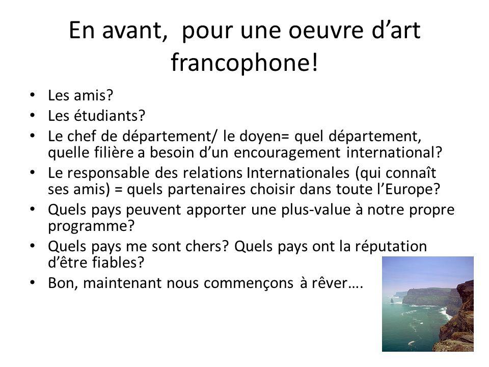 En avant, pour une oeuvre d'art francophone!