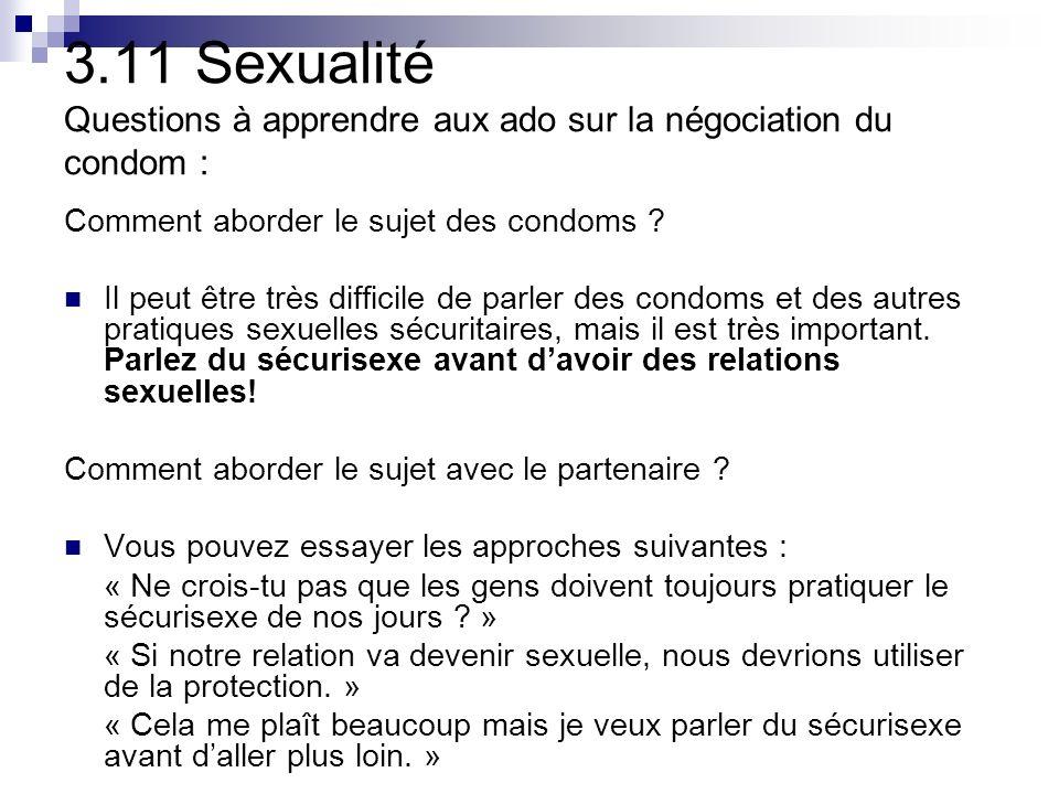 3.11 Sexualité Questions à apprendre aux ado sur la négociation du condom :