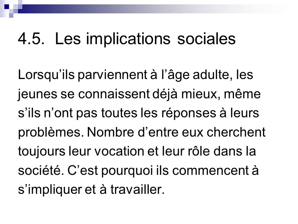 4.5. Les implications sociales