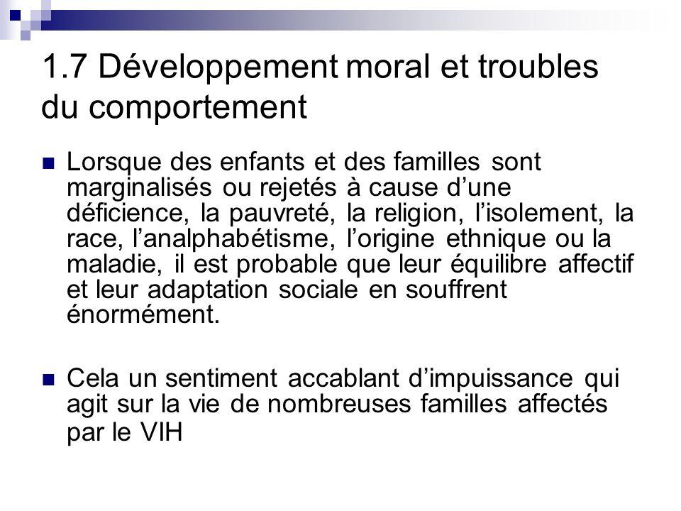 1.7 Développement moral et troubles du comportement
