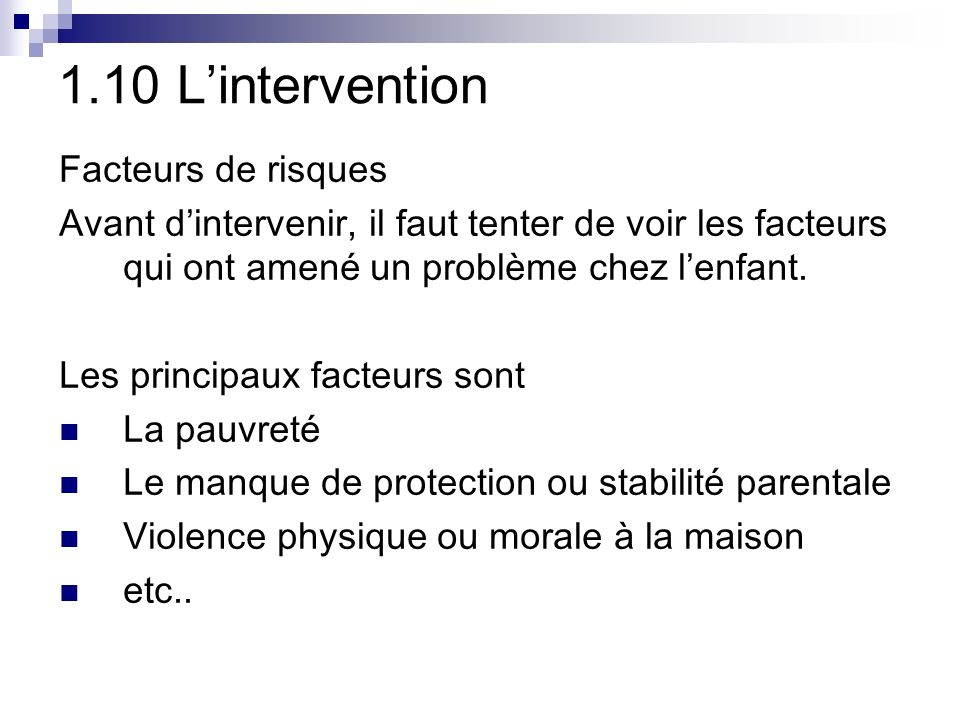 1.10 L'intervention Facteurs de risques