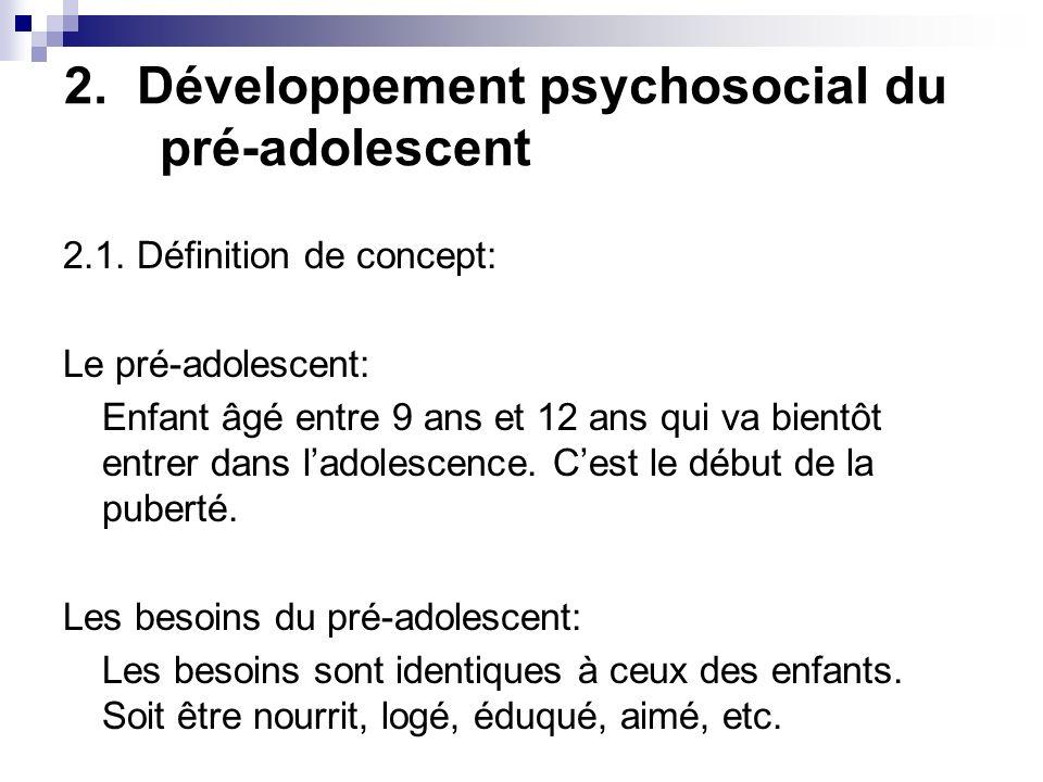 2. Développement psychosocial du pré-adolescent