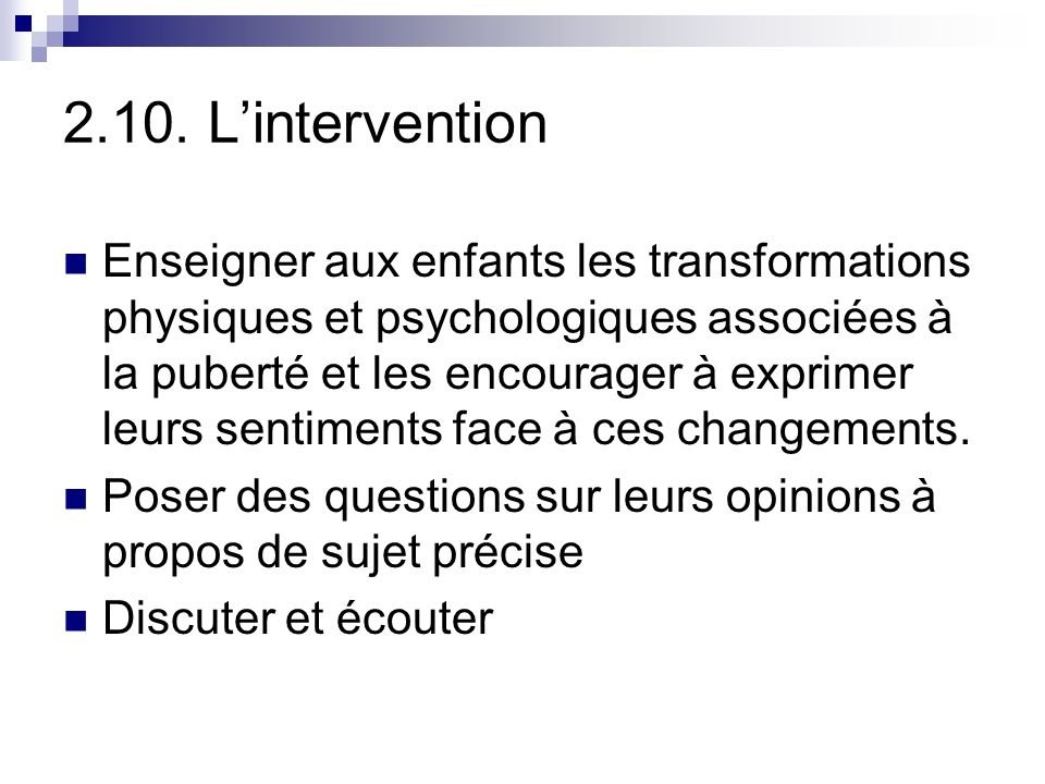 2.10. L'intervention