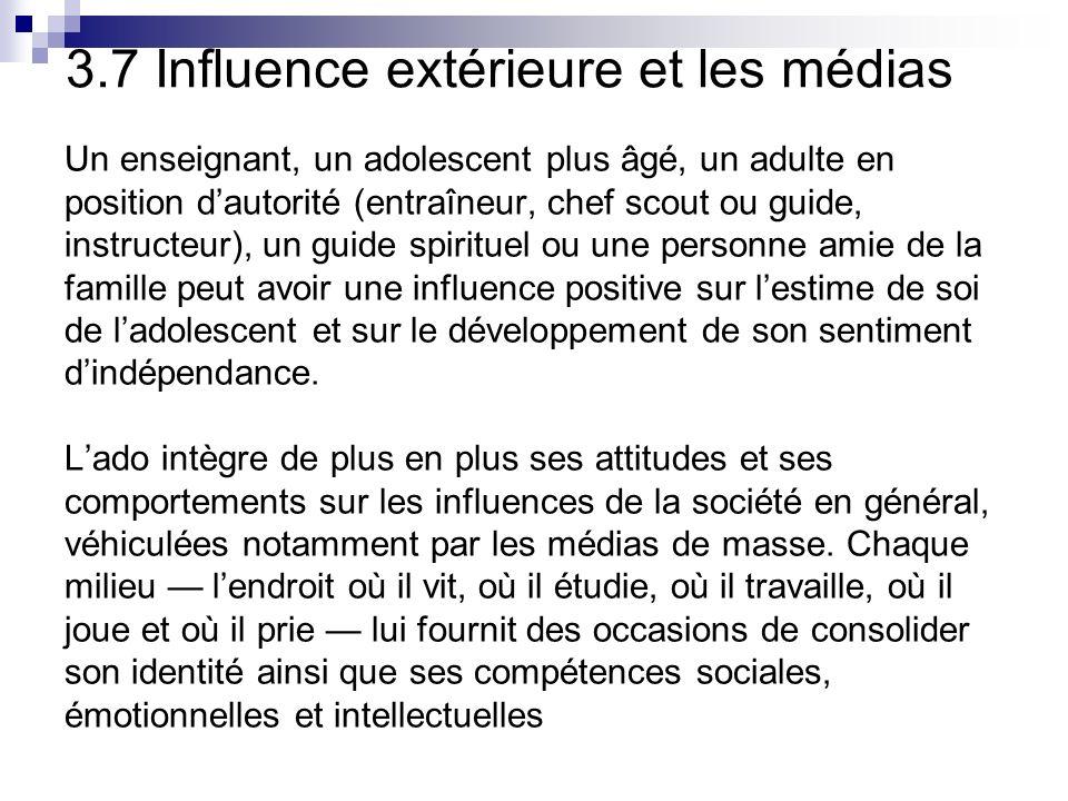 3.7 Influence extérieure et les médias