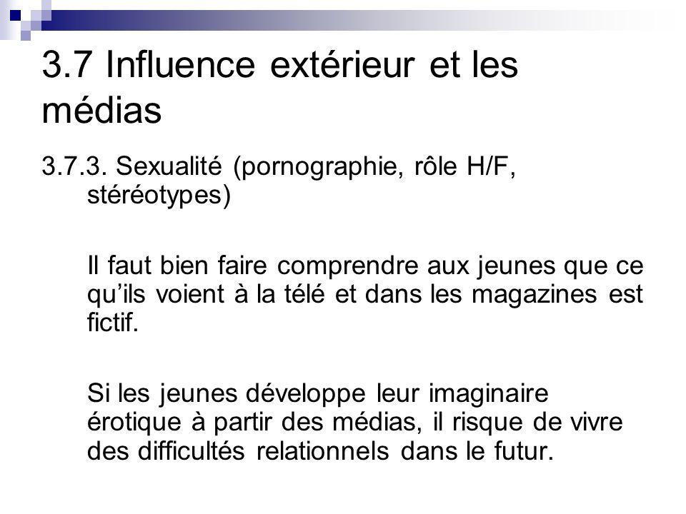 3.7 Influence extérieur et les médias