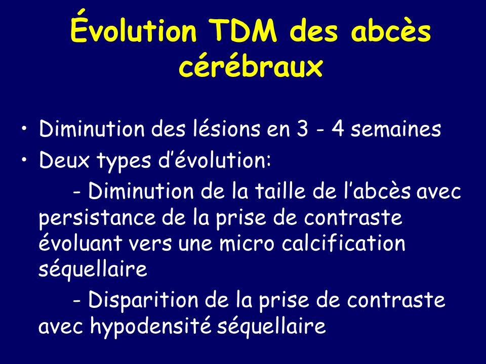 Évolution TDM des abcès cérébraux