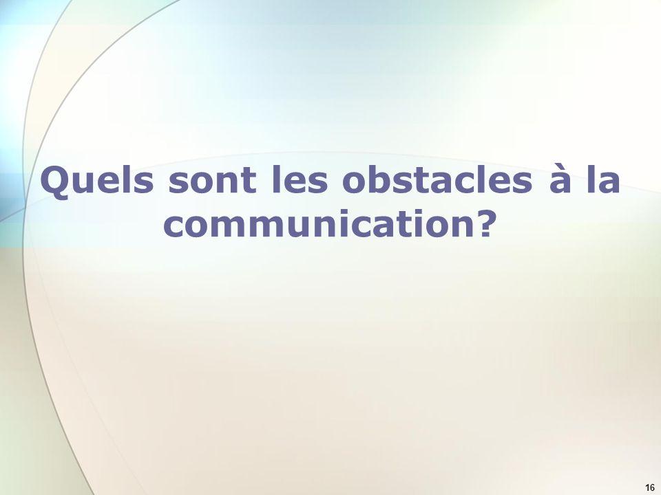 Quels sont les obstacles à la communication