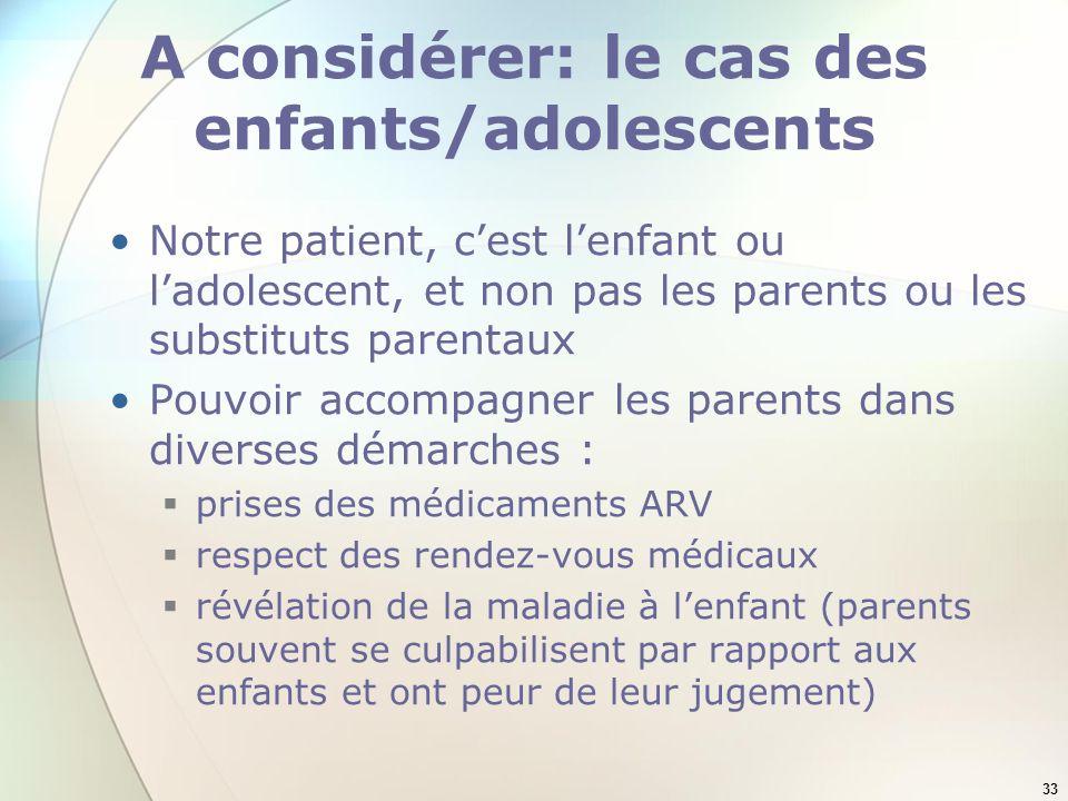 A considérer: le cas des enfants/adolescents