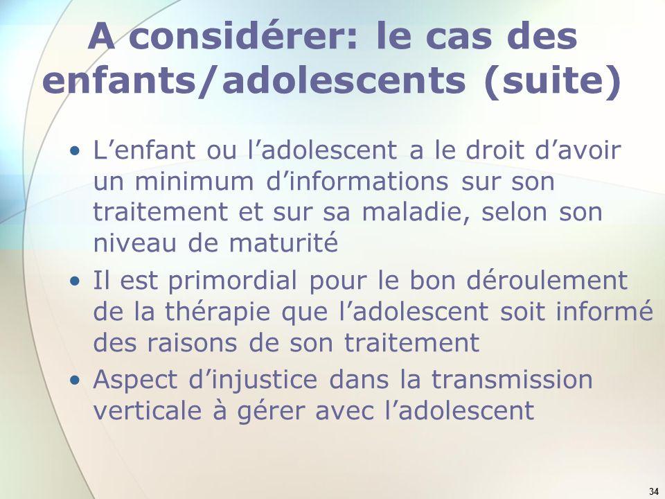 A considérer: le cas des enfants/adolescents (suite)