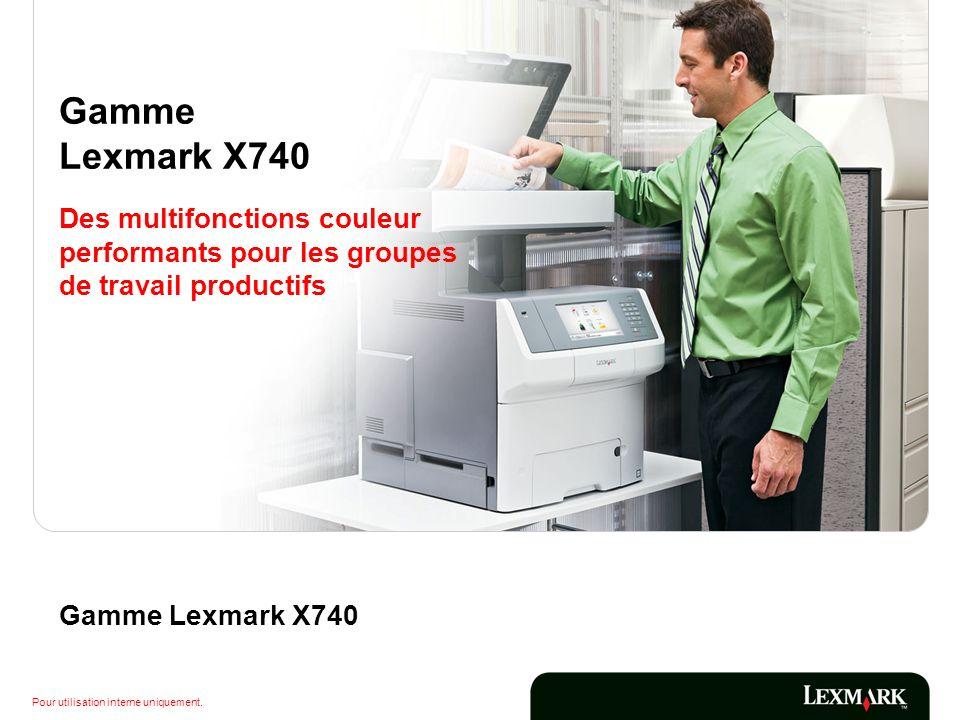 Gamme Lexmark X740 Des multifonctions couleur performants pour les groupes de travail productifs.