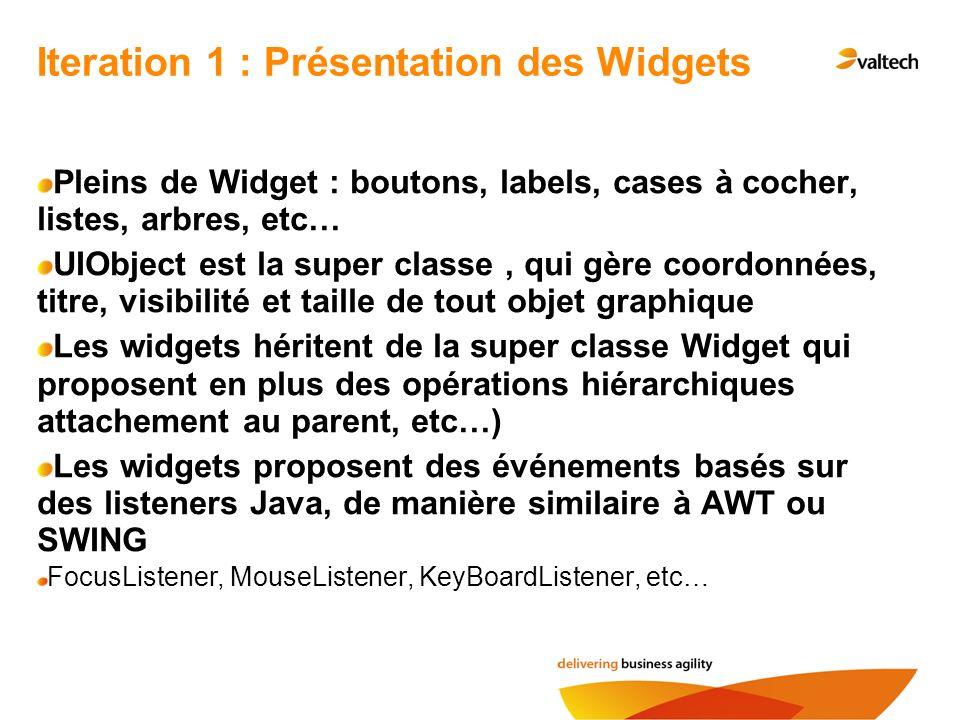 Iteration 1 : Présentation des Widgets