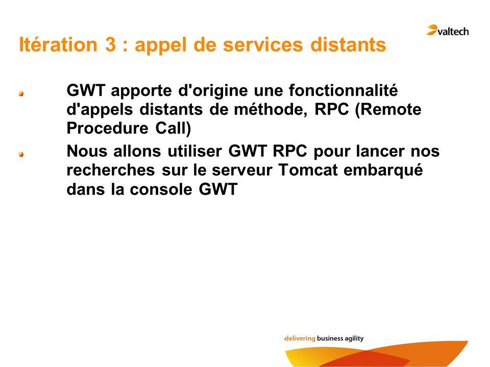 Itération 3 : appel de services distants