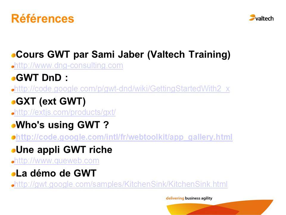 Références Cours GWT par Sami Jaber (Valtech Training) GWT DnD :