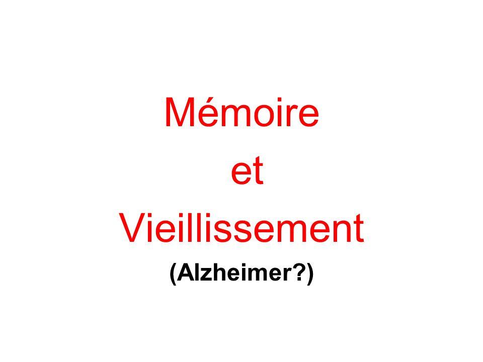 Mémoire et Vieillissement (Alzheimer )