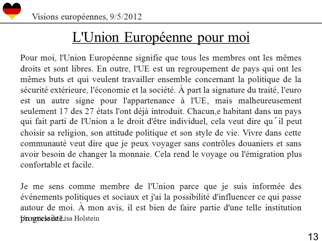 L Union Européenne pour moi