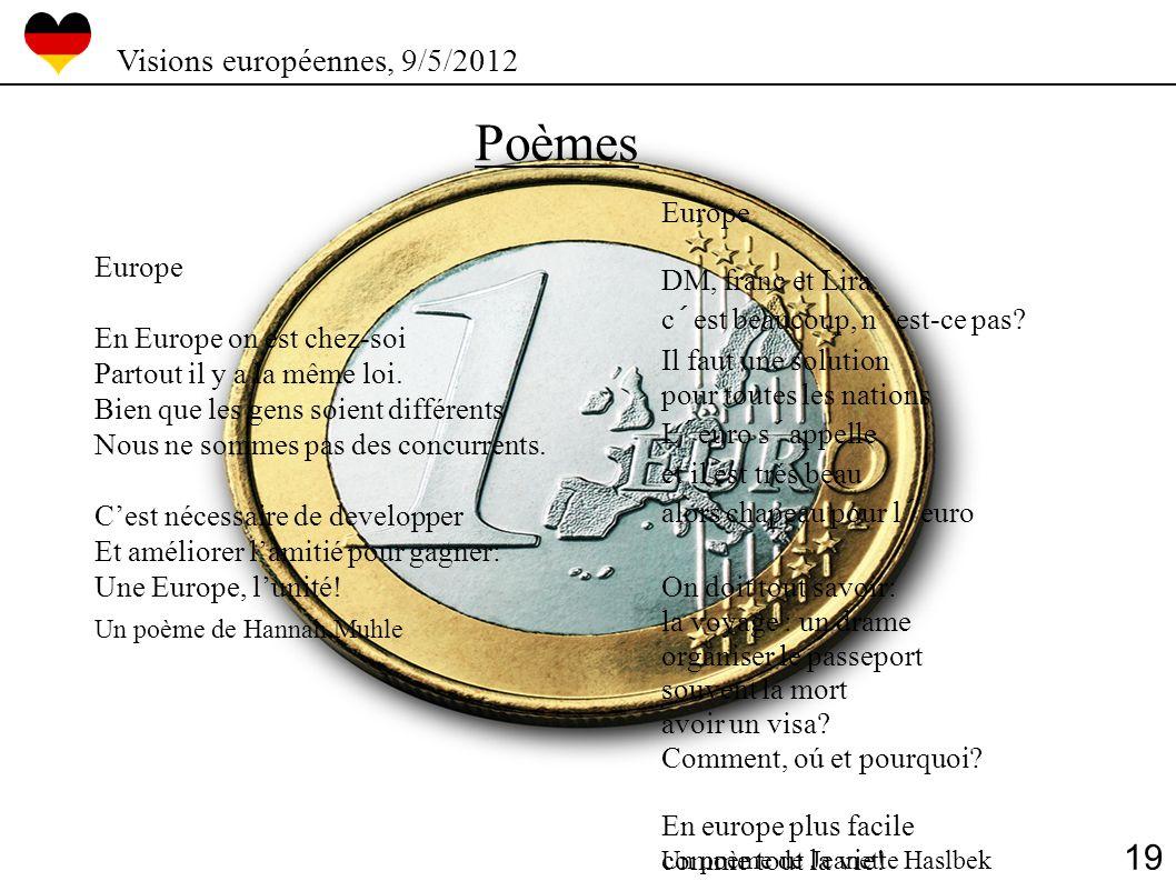 Poèmes 19 Visions européennes, 9/5/2012 Europe DM, franc et Lira