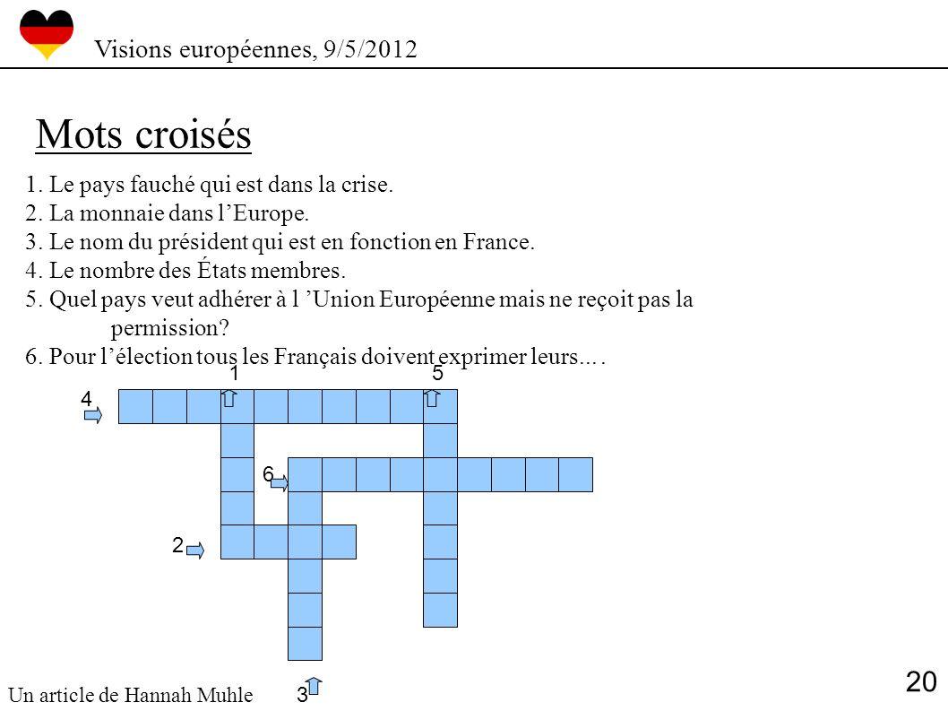 Mots croisés 20 Visions européennes, 9/5/2012