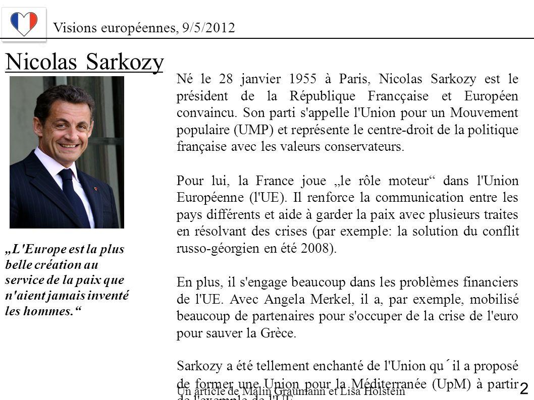 Nicolas Sarkozy 2 Visions européennes, 9/5/2012