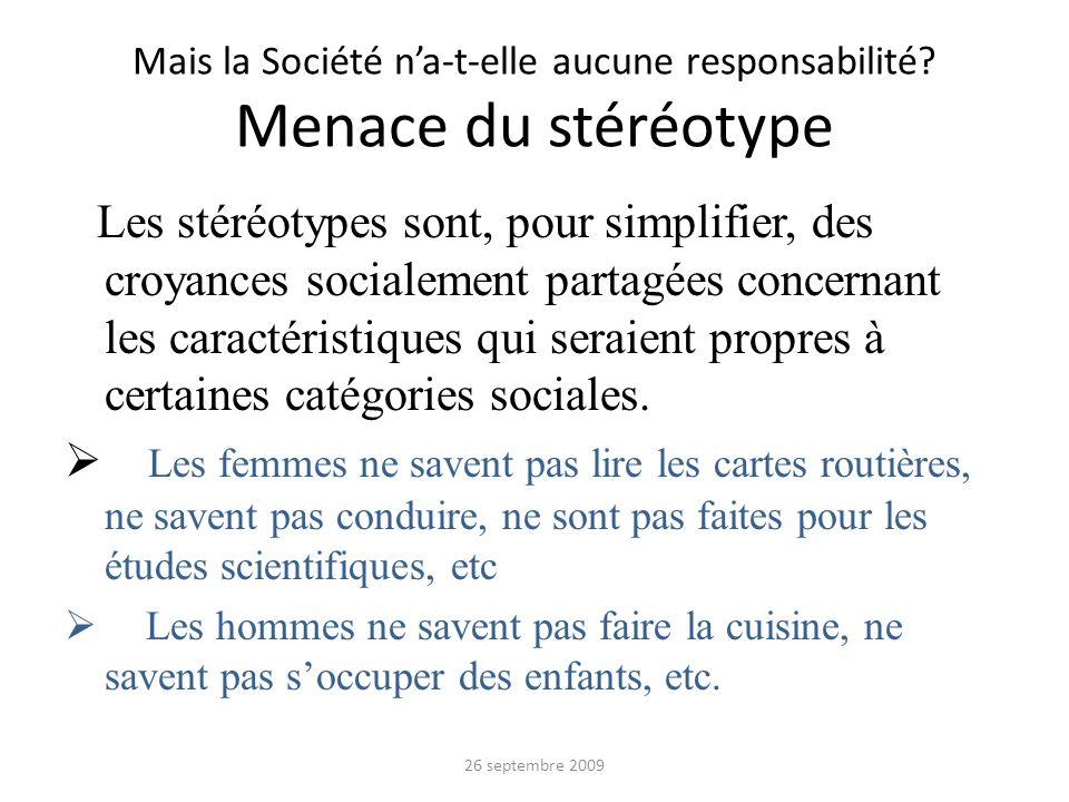 Mais la Société n'a-t-elle aucune responsabilité Menace du stéréotype