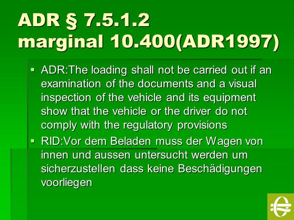 ADR § 7.5.1.2 marginal 10.400(ADR1997)