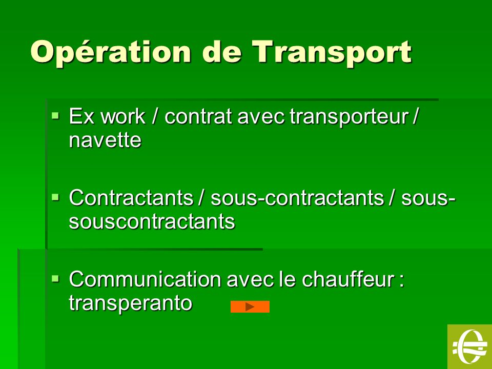 Opération de Transport