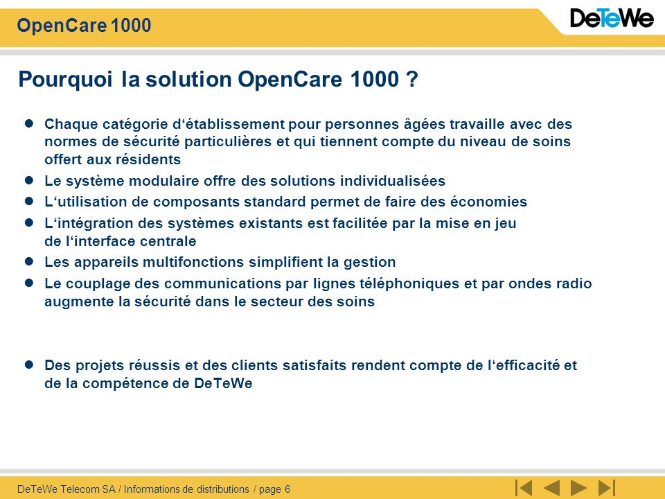 Pourquoi la solution OpenCare 1000