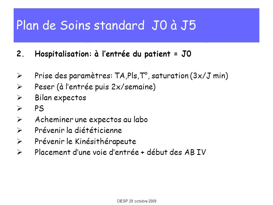 Plan de Soins standard J0 à J5
