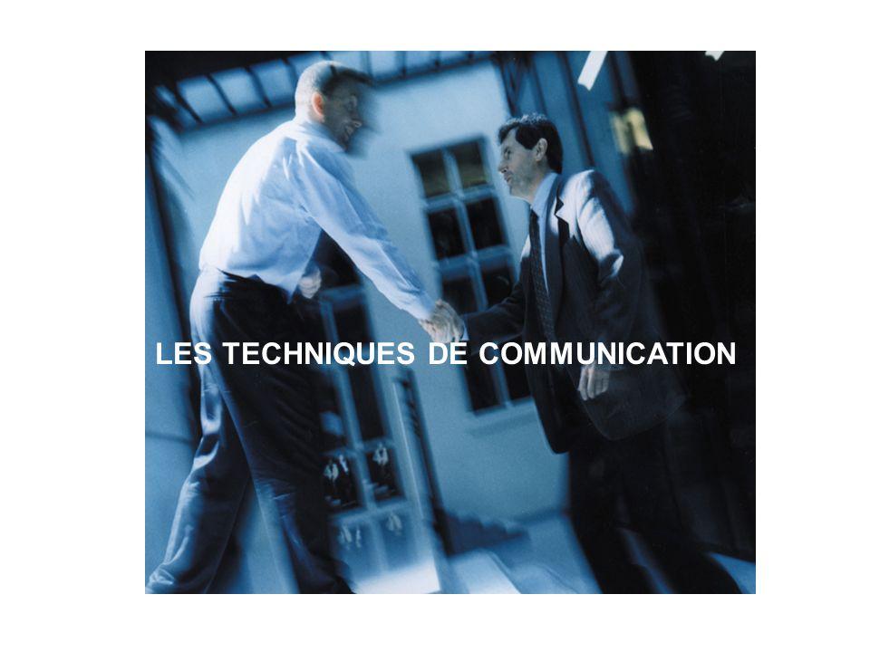 LES TECHNIQUES DE COMMUNICATION