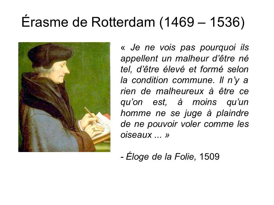 Érasme de Rotterdam (1469 – 1536)