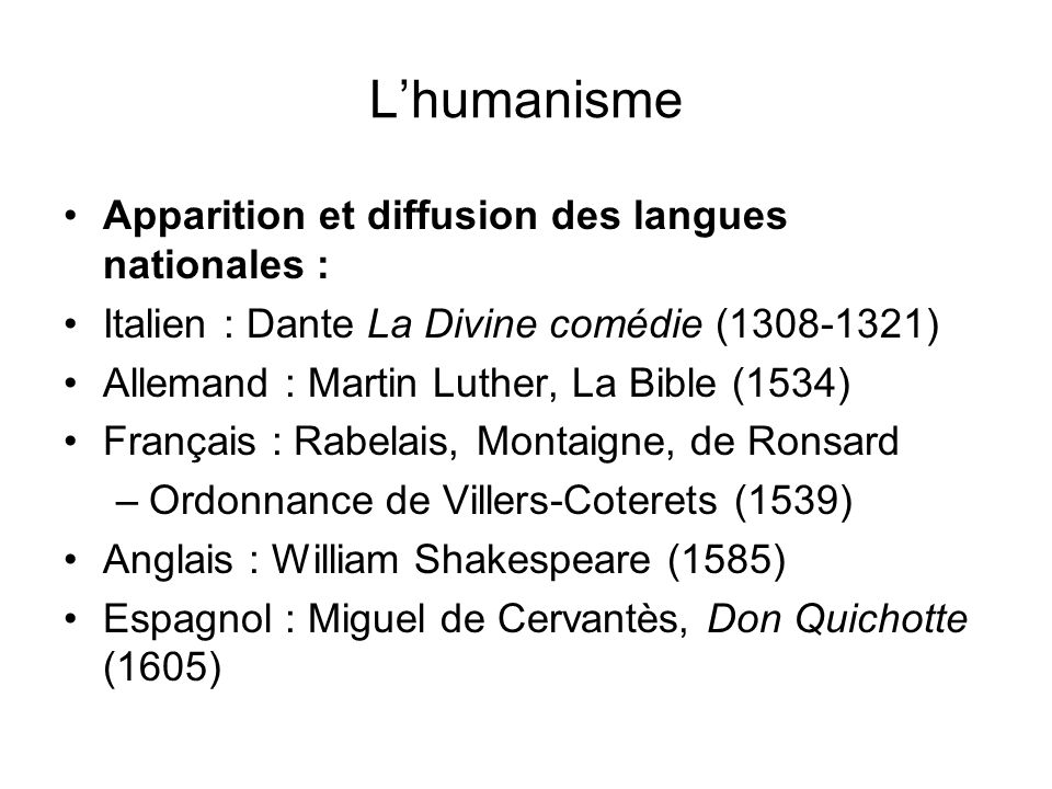 L'humanisme Apparition et diffusion des langues nationales :
