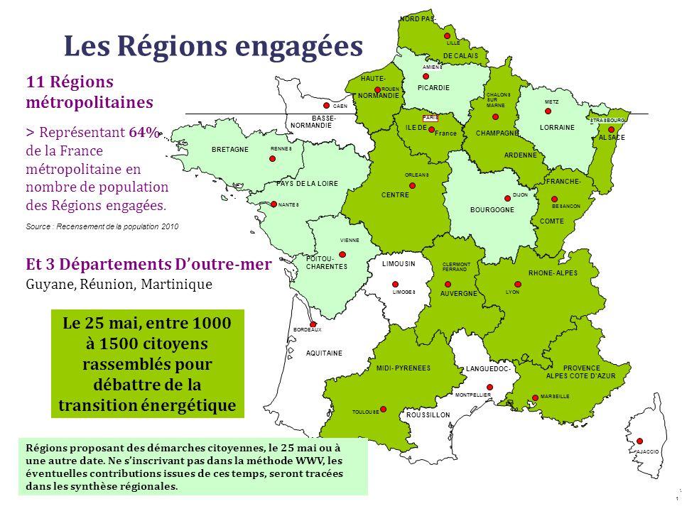 Les Régions engagées 11 Régions métropolitaines
