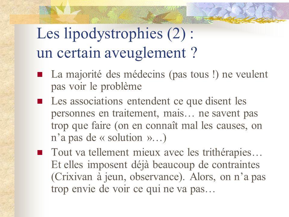 Les lipodystrophies (2) : un certain aveuglement