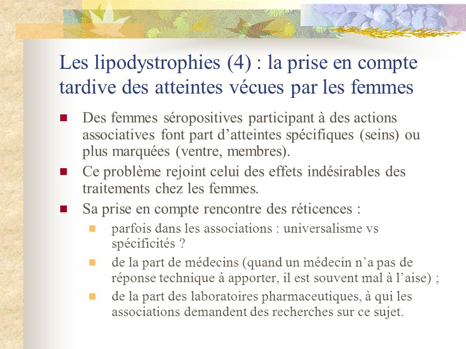 Les lipodystrophies (4) : la prise en compte tardive des atteintes vécues par les femmes