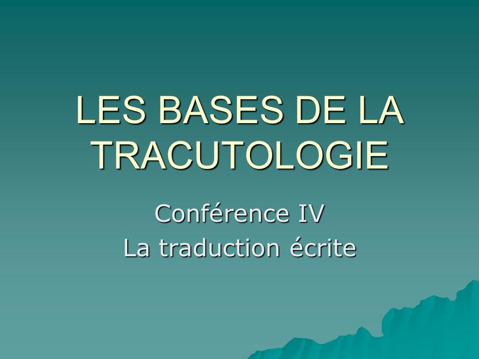 LES BASES DE LA TRACUTOLOGIE