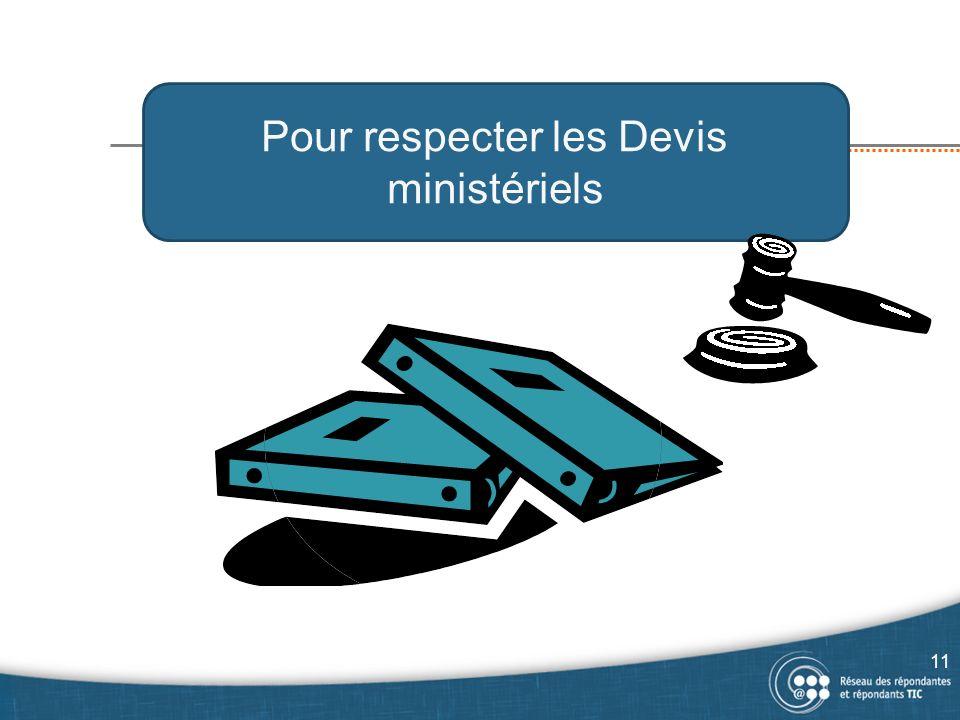 Pour respecter les Devis ministériels