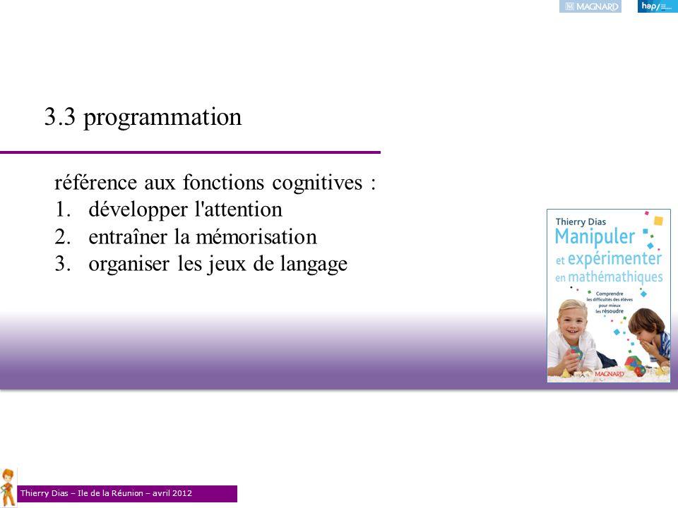 3.3 programmation référence aux fonctions cognitives :