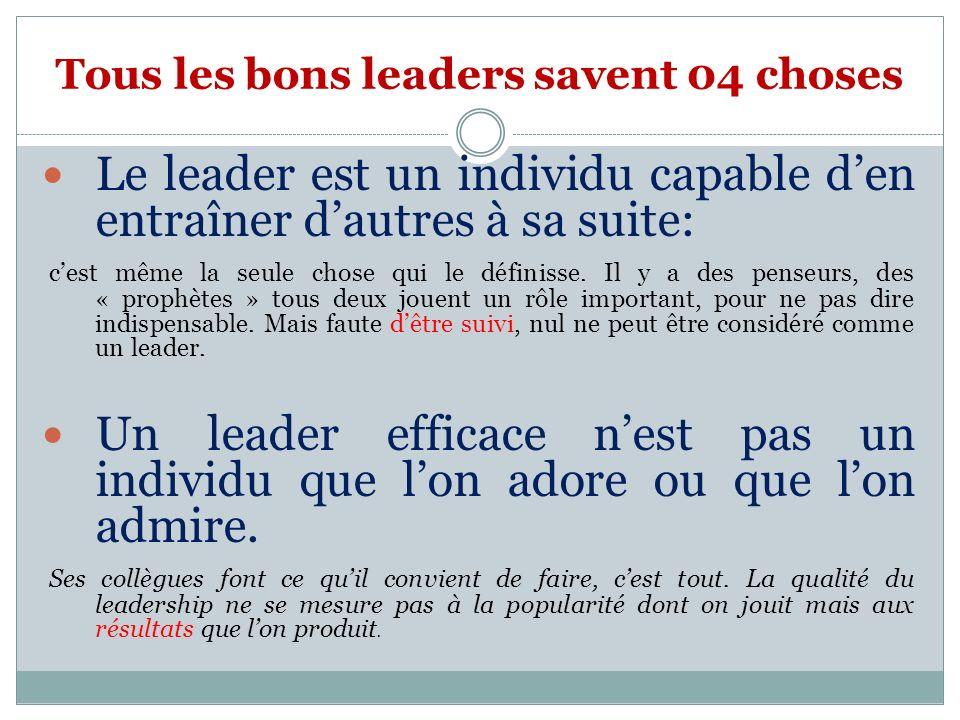 Tous les bons leaders savent 04 choses