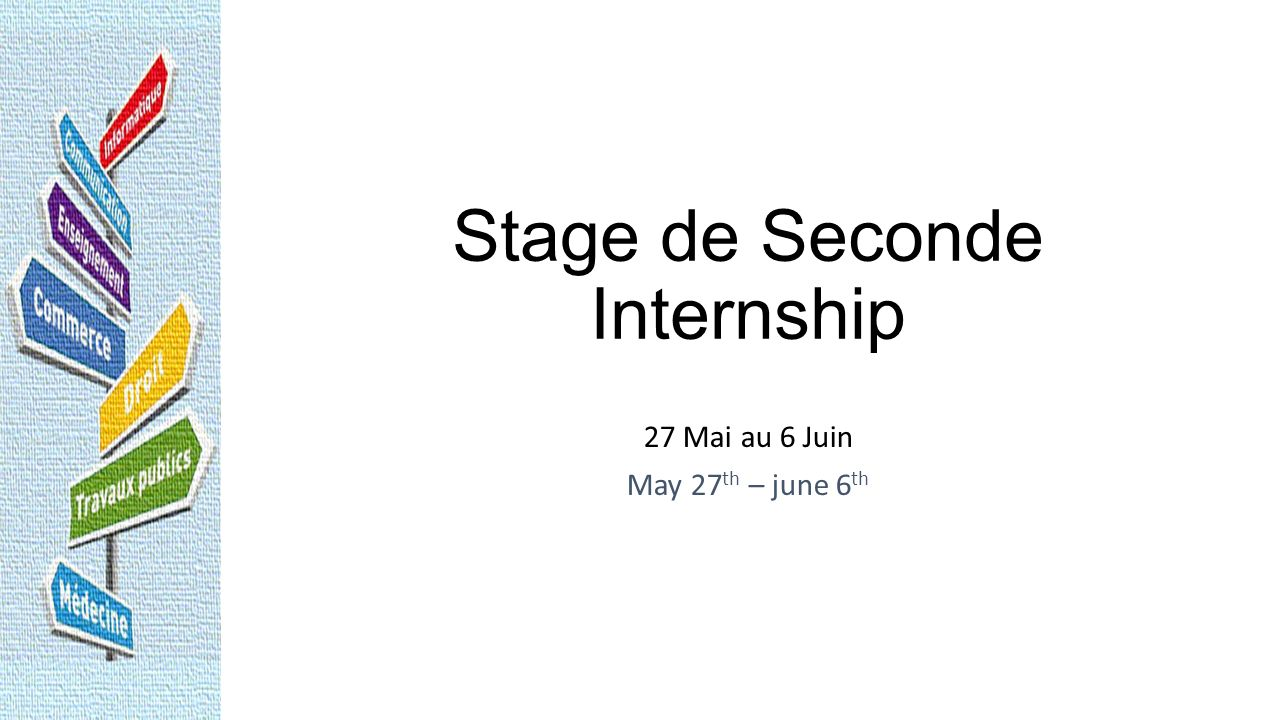 Stage de Seconde Internship