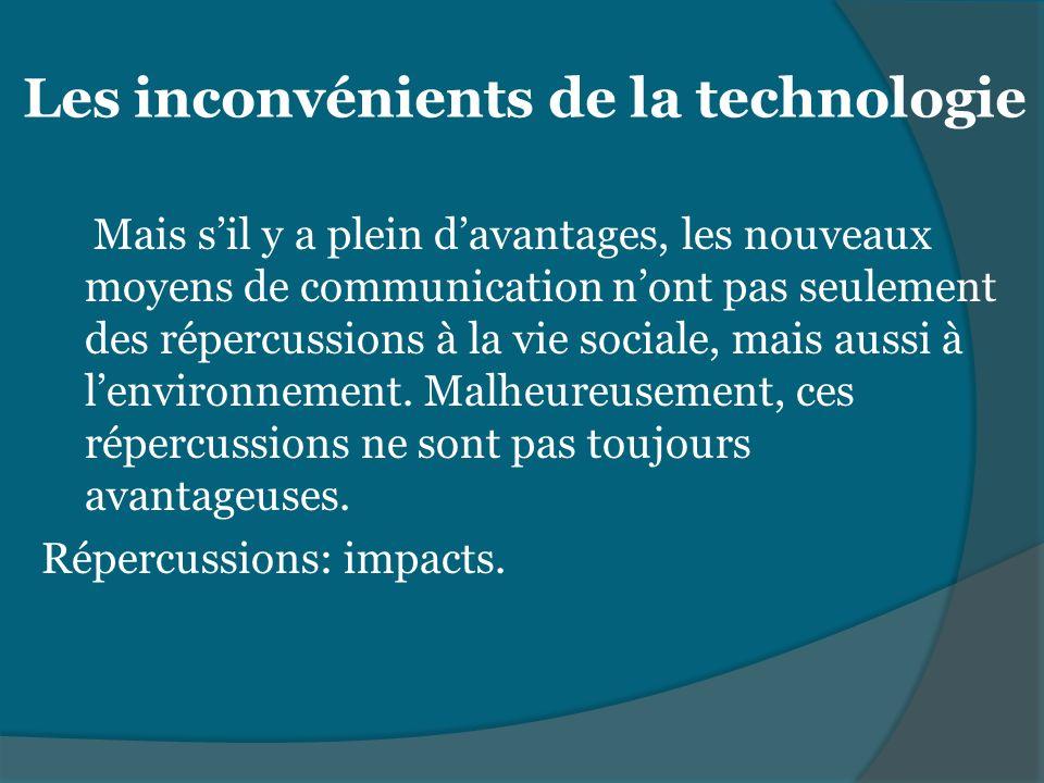 Les inconvénients de la technologie