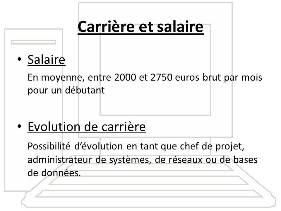 Carrière et salaire Salaire Evolution de carrière