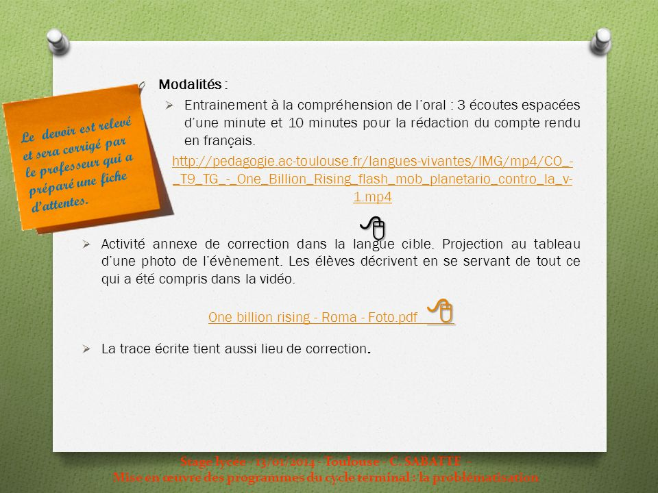 Modalités : Entrainement à la compréhension de l'oral : 3 écoutes espacées d'une minute et 10 minutes pour la rédaction du compte rendu en français.