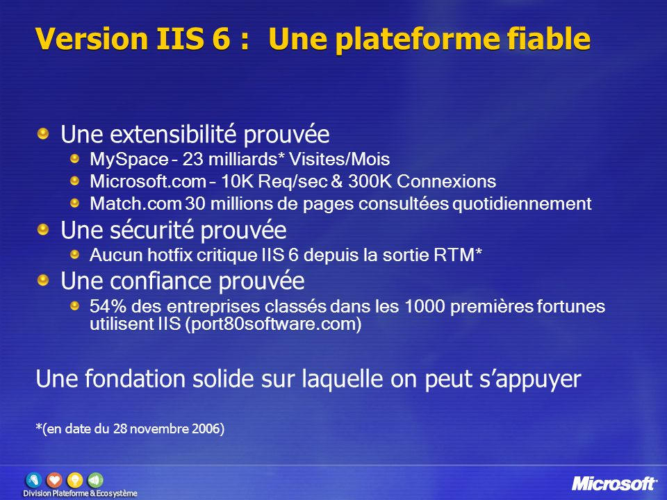 Version IIS 6 : Une plateforme fiable
