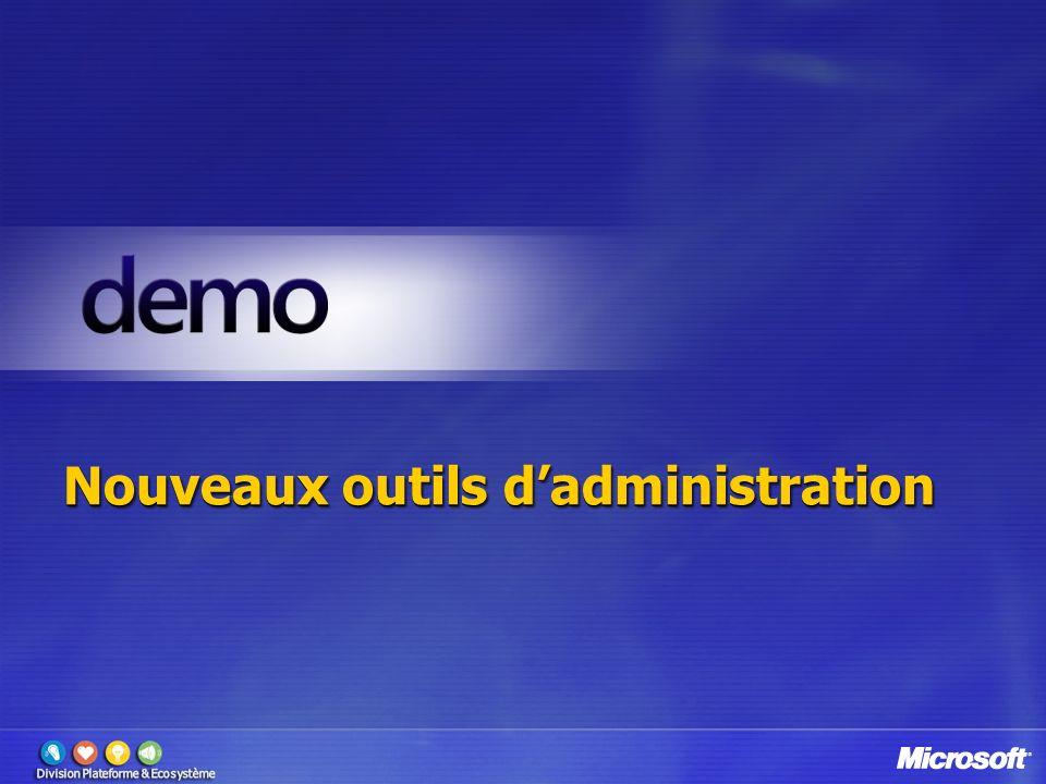 Nouveaux outils d'administration