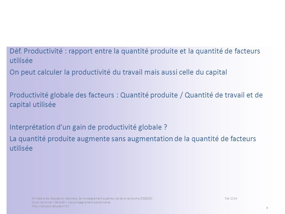 Interprétation d'un gain de productivité globale
