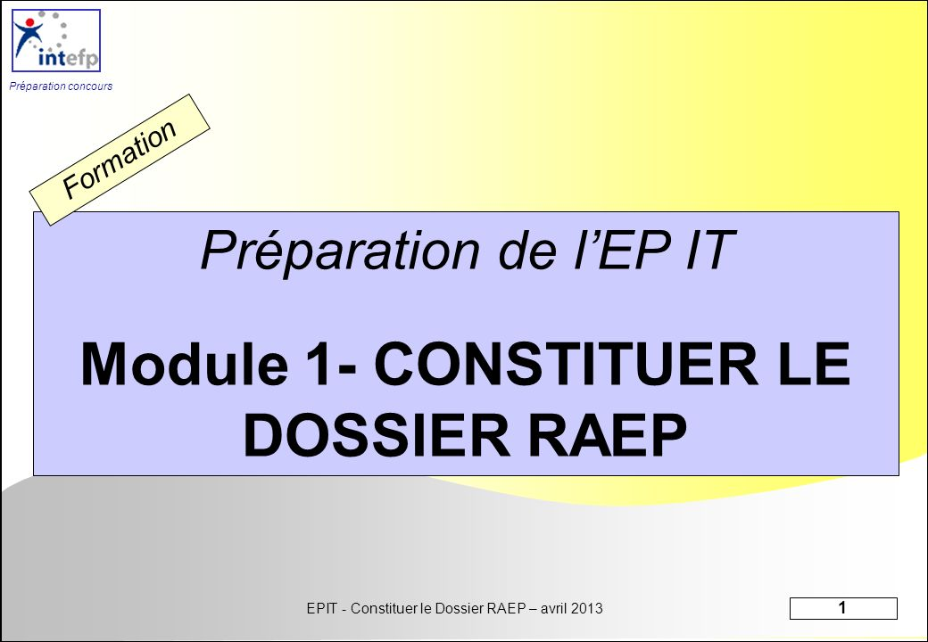 Module 1- CONSTITUER LE DOSSIER RAEP