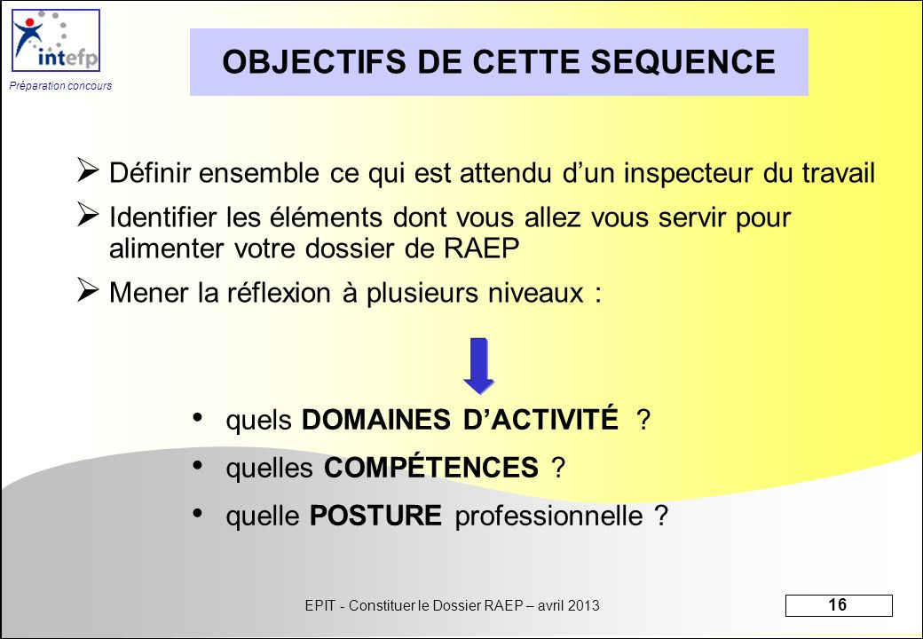 OBJECTIFS DE CETTE SEQUENCE