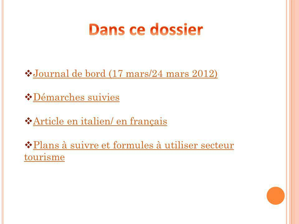 Dans ce dossier Journal de bord (17 mars/24 mars 2012)