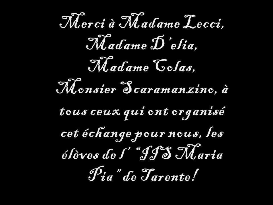 Merci à Madame Lecci, Madame D'elia,