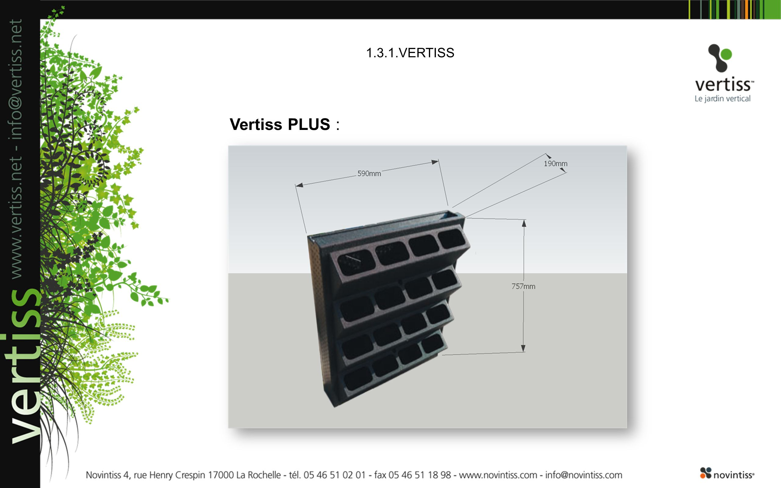 1.3.1.VERTISS Vertiss PLUS :